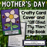 "Mother's Day Card - ""All About My Mom"" Flip Book Craftivity"