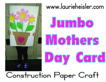 Mothers Day Card-JUMBO SIZE