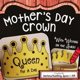 "Mother's Day Craftivity --- ""Queen For A Day"" Mother's Day Crown"