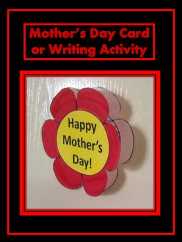Mother's Day Card or Writing Activity