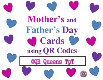 Mother's and Father's Day Cards using QR Codes