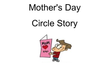 Mother's Day Circle Story Presentation