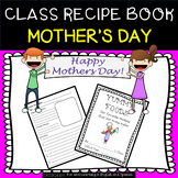Mother's Day - Class Recipe Book - Great for HOW TO writing