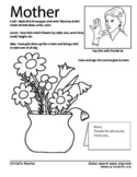 Mother's Day Coloring sheet. How to sign Mom. Sign Language