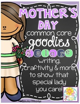 Mother's Day Common Core Goodies Galore!