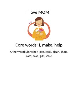 Mother's Day Core Vocabulary help and make with pronouns