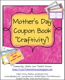"""Mother's Day """"Coupon Book"""" Craftivity: Cards, Notes, and Coupons!"""