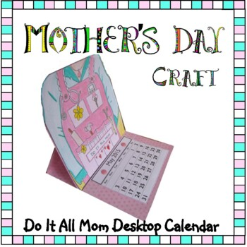 Mother's Day Craft - DO IT ALL MOM Desktop Calendar