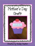 Mother's Day Craft & Writing Activity (Cupcake)
