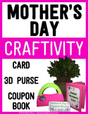 Mother's Day Craftivity - Purse, Card, and Coupon Book