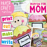 Mother's Day Card - A Muffin for Mom / Mum
