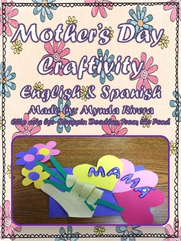 Mother's Day Craftivity (English & Spanish)