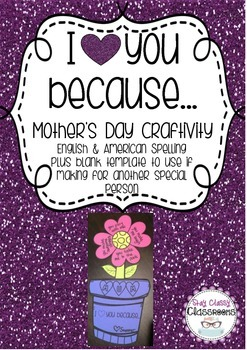 Mother's Day Craftivity - I heart you because