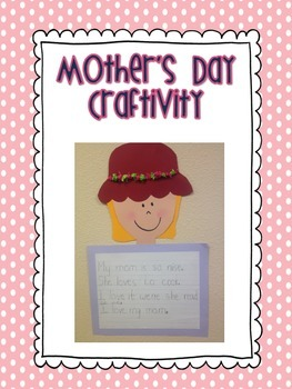 Mothers Day Craftivity- So cute!