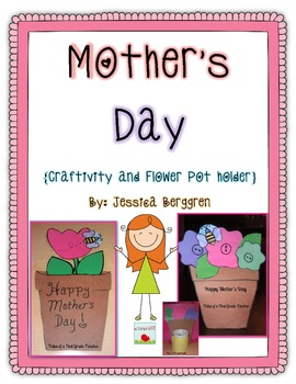Mother's Day {Craftivity and Flower Pot Holder}