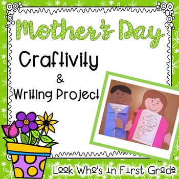 Mother's Day Craftivity and Writing Project