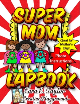 Mother's Day Craftivity~Super Mom Lapbook