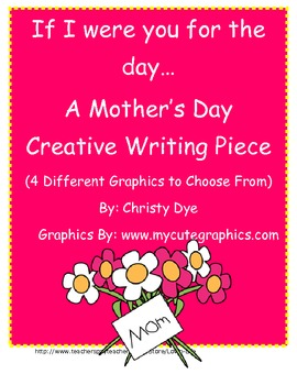 Mother's Day Creative Writing Piece- If I were you for the day...