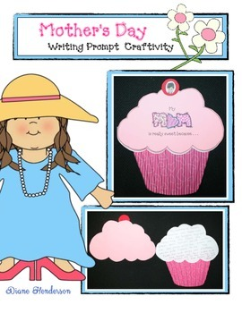 Mother's Day Cupcake Writing Prompt Craftivity