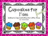Mother's Day - Cupcakes for Mom - Free Craft/Card