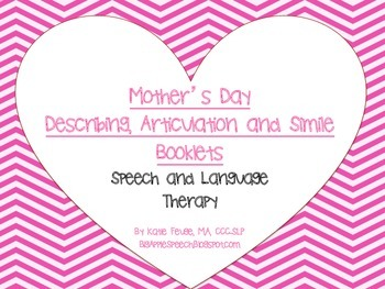 Mother's Day Describing, Articulation & Simile Booklets (S