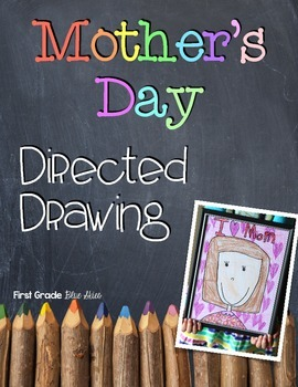 Mother's Day Directed Drawing