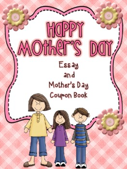 Mother's Day Essay and Coupon Book Gift