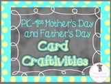 Mother's Day & Father's Day Craftivity Cards for PK-2