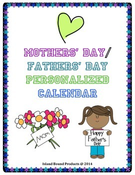 Mothers' Day/ Fathers' Day Personalized Calendar
