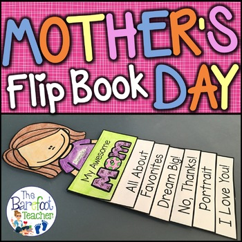 mothers day flip book activity by the barefoot teacher becky castle