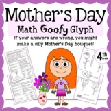Mother's Day Math Goofy Glyph (4th Grade Common Core)