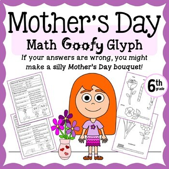 Mother's Day Math Goofy Glyph (6th Grade Common Core)