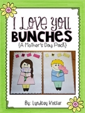 Mother's Day Flower Craft and Writing Activities {I Love You Bunches!}
