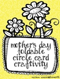 Mother's Day Foldable Circle Card Craftivity- Free