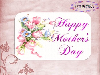 Mother's Day - Frames -  Writing paper - Personal or Commercial Use