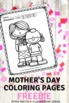 Mother's Day Coloring Pages Freebie