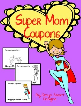 Mother's Day Freebie Super Mom Coupons
