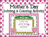 Mother's Day Writing & Coloring Activity