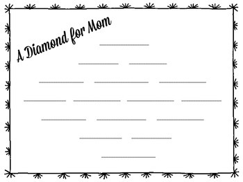 Mother's Day Gift, A Diamond (Poem) For Mom - Template & Writing Paper