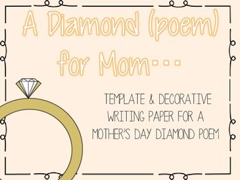 Mother\'s Day Gift, A Diamond (Poem) For Mom - Template & Writing Paper
