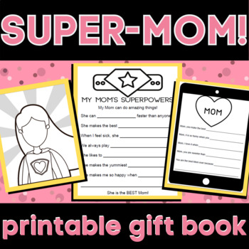 Mother's Day Gift from kids! SUPER MOM!  SUPERHERO THEME! Mother's Day craft!