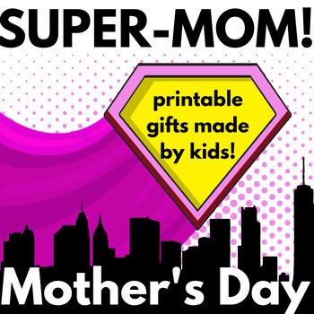 Mother's Day Gift Book! SUPER MOM!  SUPERHERO THEME! Mothe