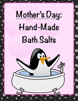 Mother's Day Craft: Home-Made Bath Salts by Students