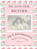 Mother's Day Handouts & Activities: Pre-K, Kindergarten - Language, Art, Fun