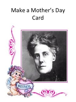 Mother's Day History PowerPoint with Make a Card & links to Games & Printables
