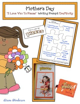 "Mother's Day ""I Love You To Pieces"" Writing Prompt Craftivity"