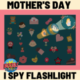Mothers Day I Spy Flashlight - Boom Cards Distance Learning