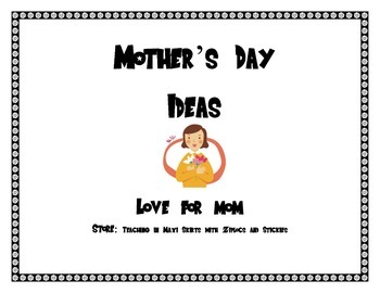 Mother's Day Ideas/Activities