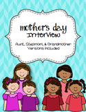Mother's Day Interview - plus stepmom, aunt, and grandma
