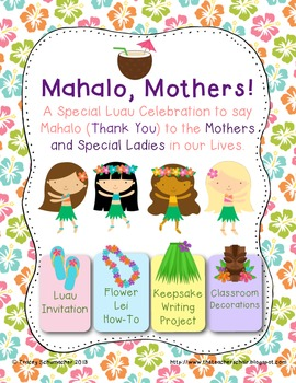 Mother's Day: Mahalo, Mothers! An ELA Unit with a Mother's Day Twist